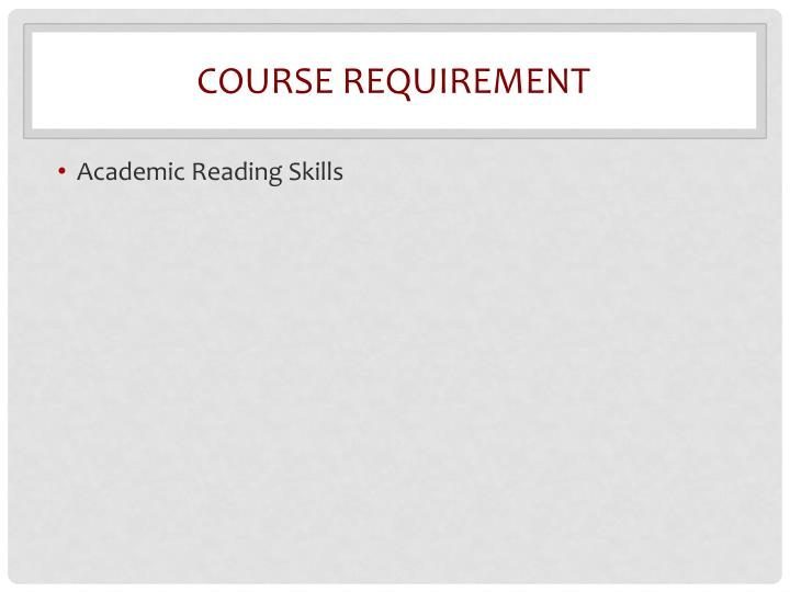 Course requirement