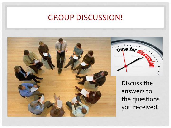 Group discussion!