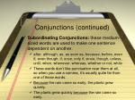 conjunctions continued