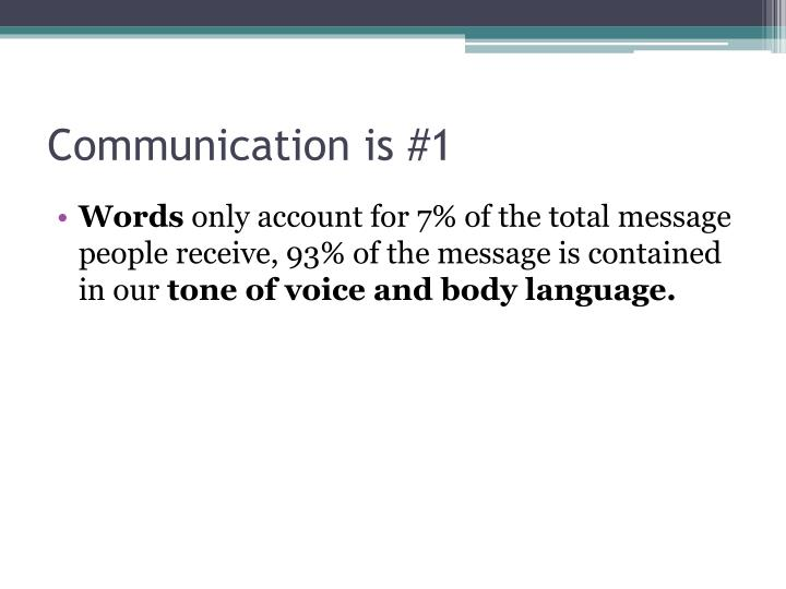 Communication is #1