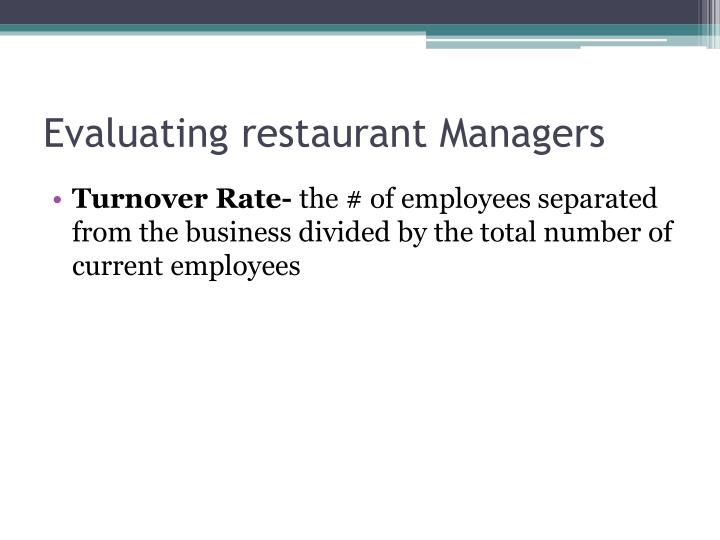 Evaluating restaurant Managers
