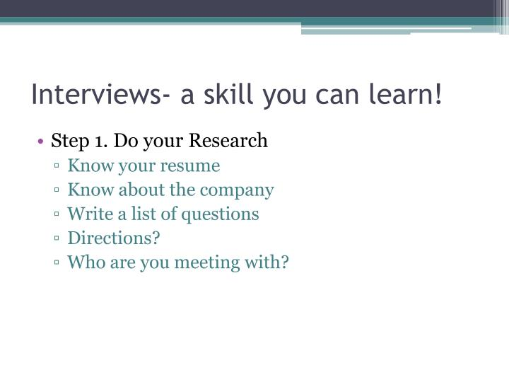 Interviews- a skill you can learn!