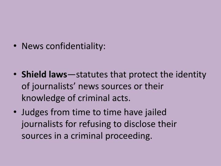 News confidentiality: