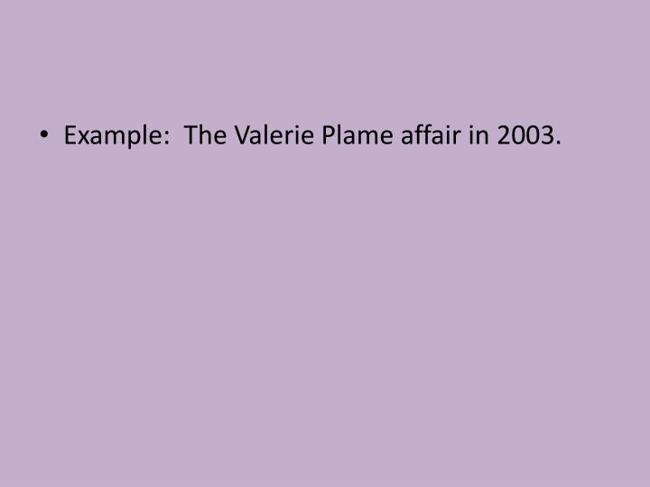 Example:  The Valerie