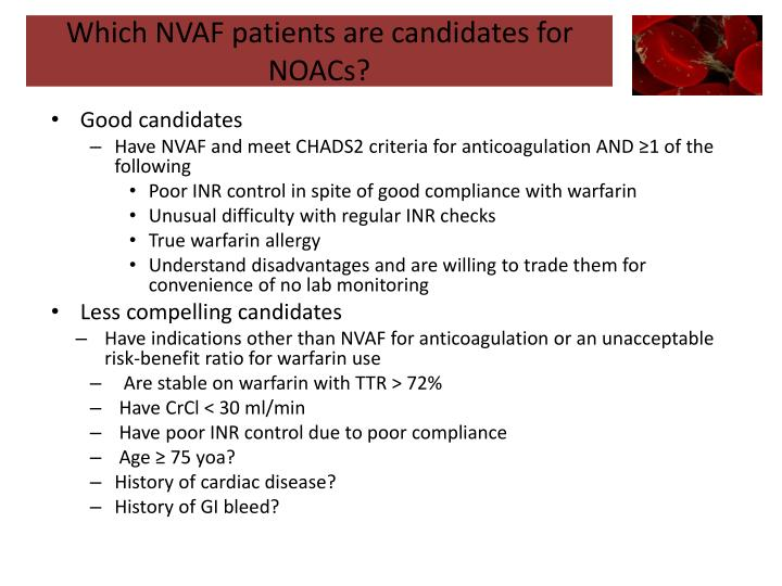Which nvaf patients are candidates for noacs