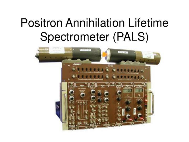 Positron Annihilation Lifetime Spectrometer