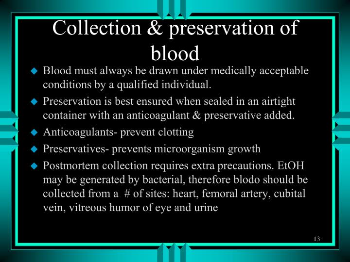 Collection & preservation of blood
