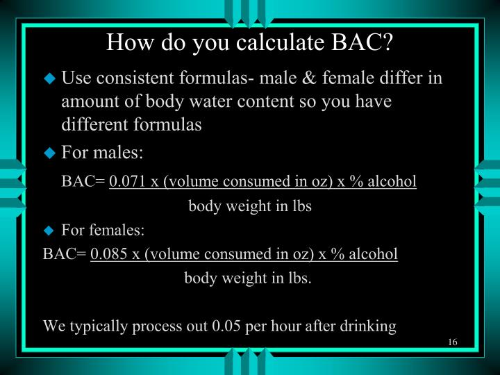 How do you calculate BAC?