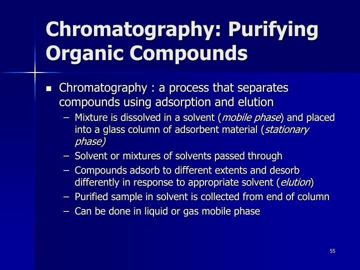 Chromatography: Purifying Organic Compounds
