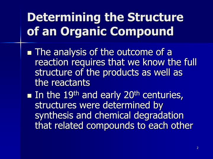 Determining the Structure of an Organic Compound