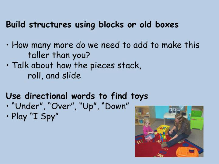 Build structures using blocks or old boxes