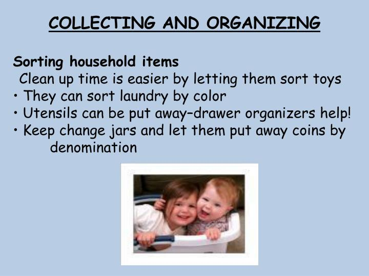 COLLECTING AND ORGANIZING