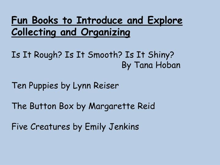 Fun Books to Introduce and Explore Collecting and Organizing