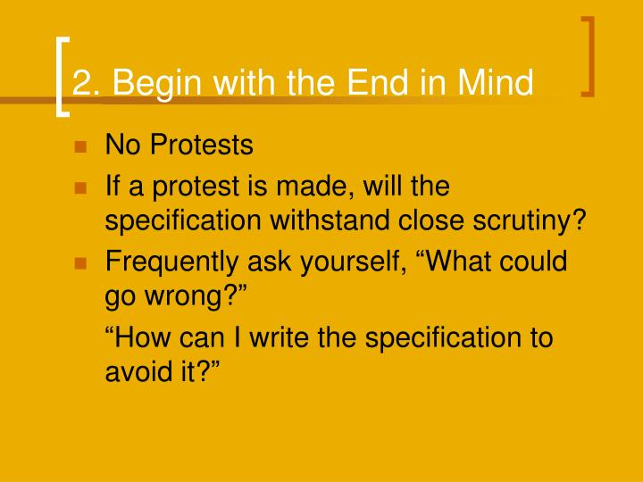 2. Begin with the End in Mind