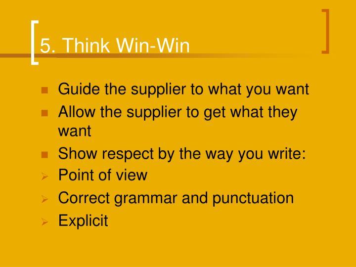 5. Think Win-Win