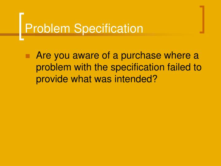 Problem Specification