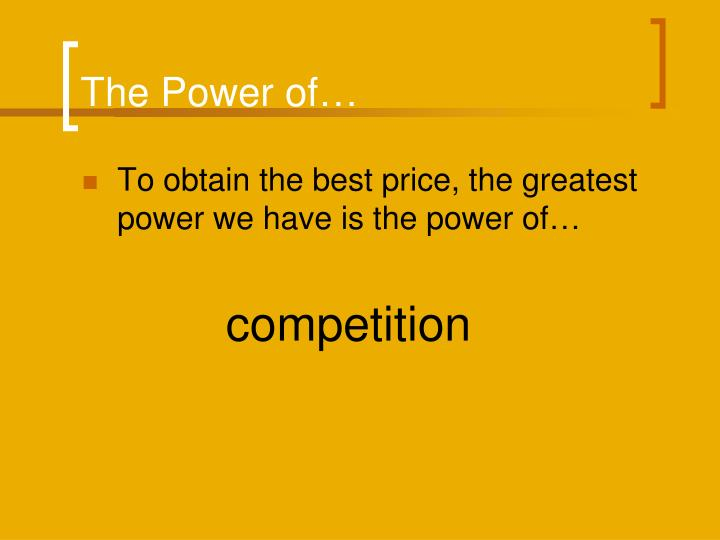 The Power of…