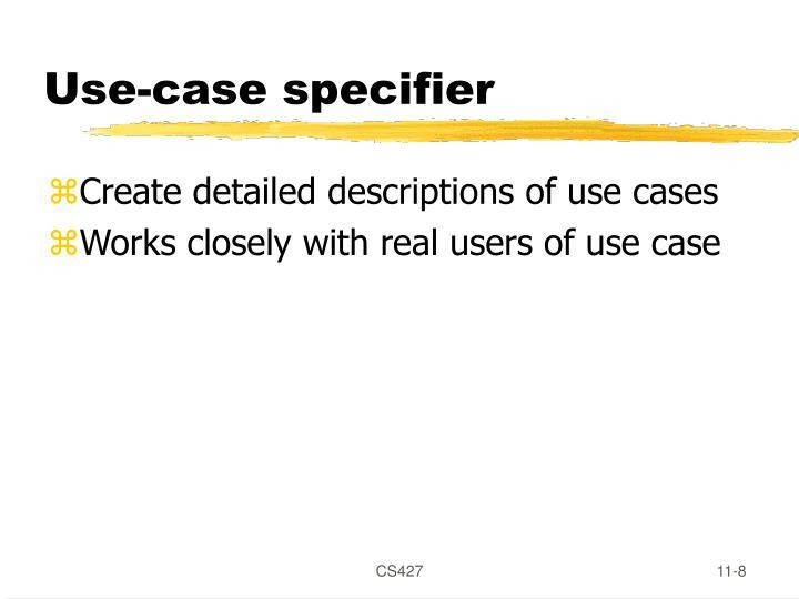 Use-case specifier