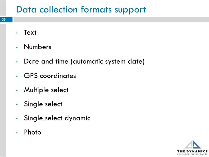 Data collection formats support
