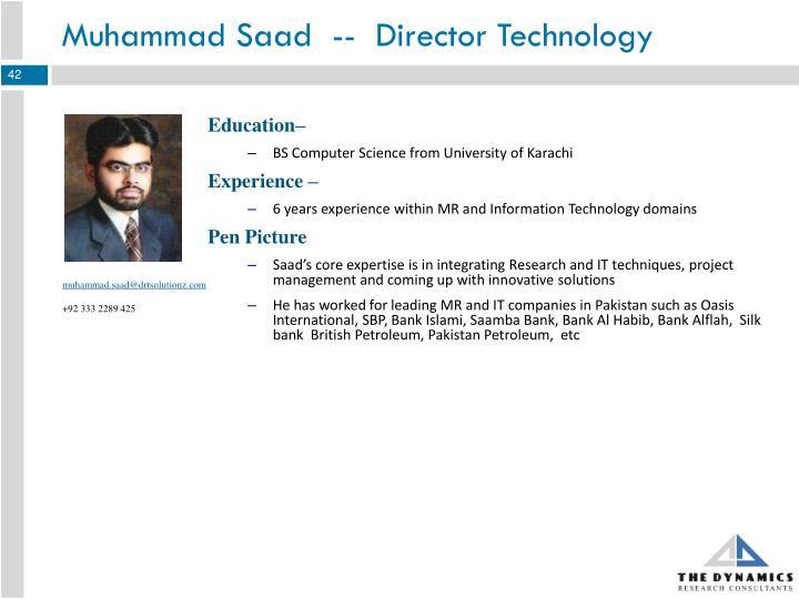 Muhammad Saad  --  Director Technology