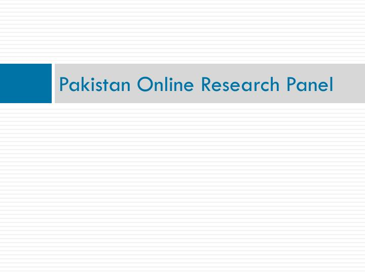Pakistan Online Research Panel
