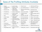 some of the profiling attributes available