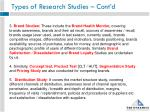 types of research studies cont d