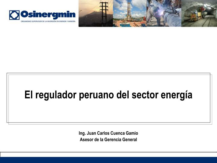 El regulador peruano del sector energía