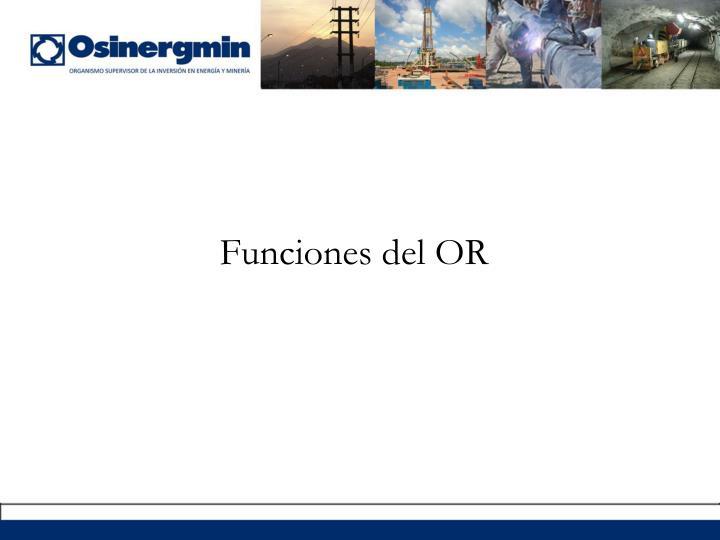 Funciones del OR