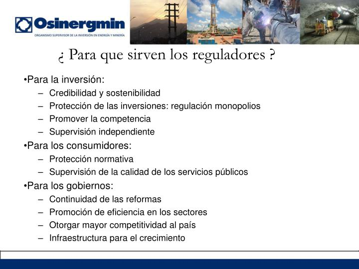 ¿ Para que sirven los reguladores ?