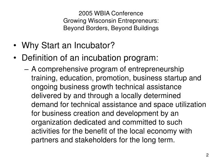 2005 wbia conference growing wisconsin entrepreneurs beyond borders beyond buildings1