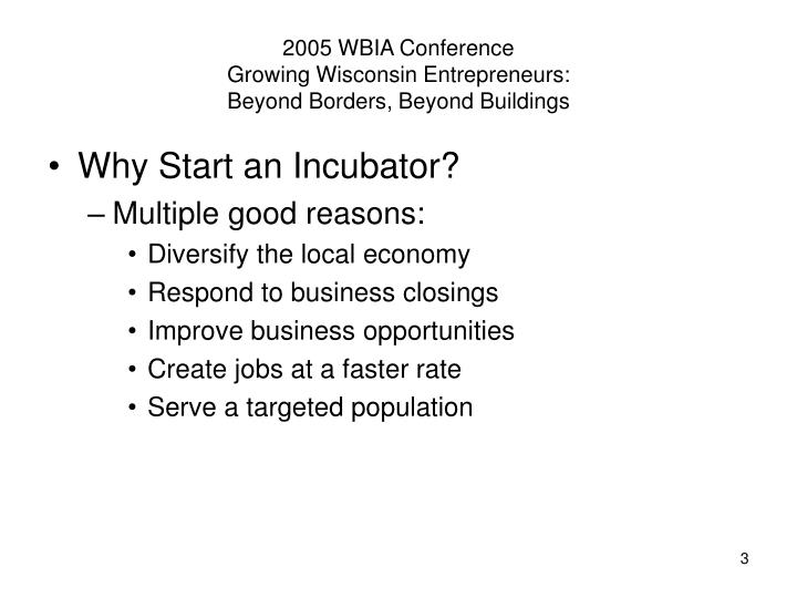 2005 wbia conference growing wisconsin entrepreneurs beyond borders beyond buildings2