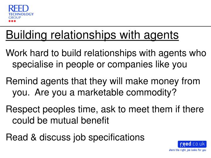 Building relationships with agents