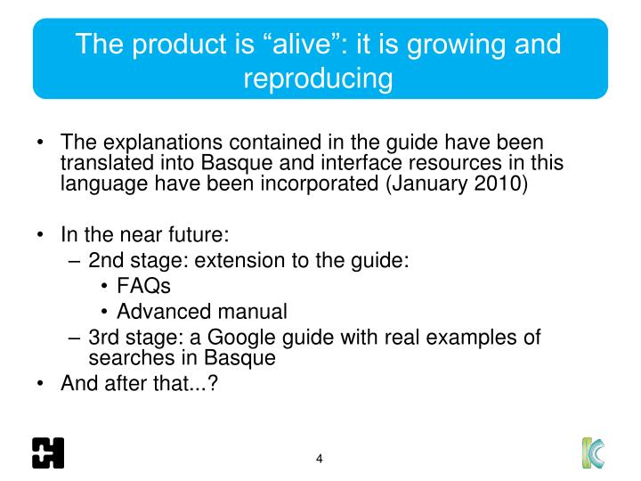 "The product is ""alive"": it is growing and reproducing"