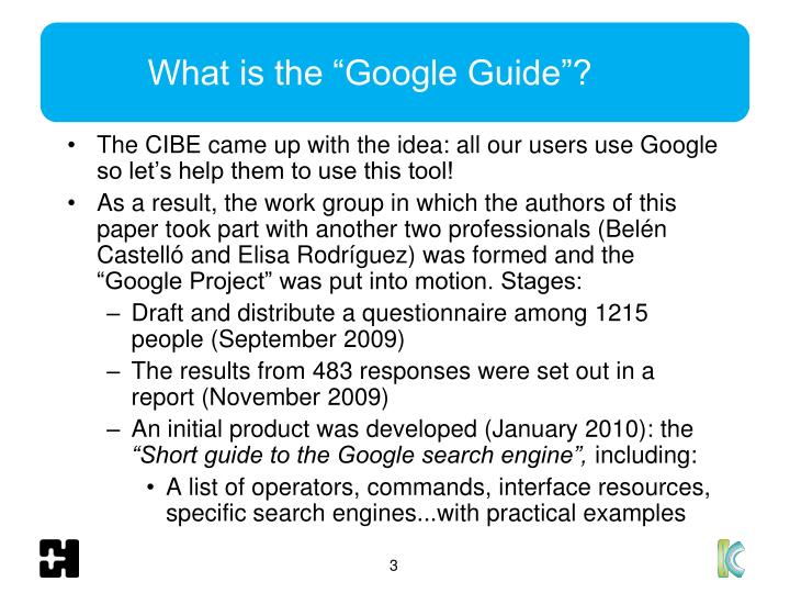 "What is the ""Google Guide""?"