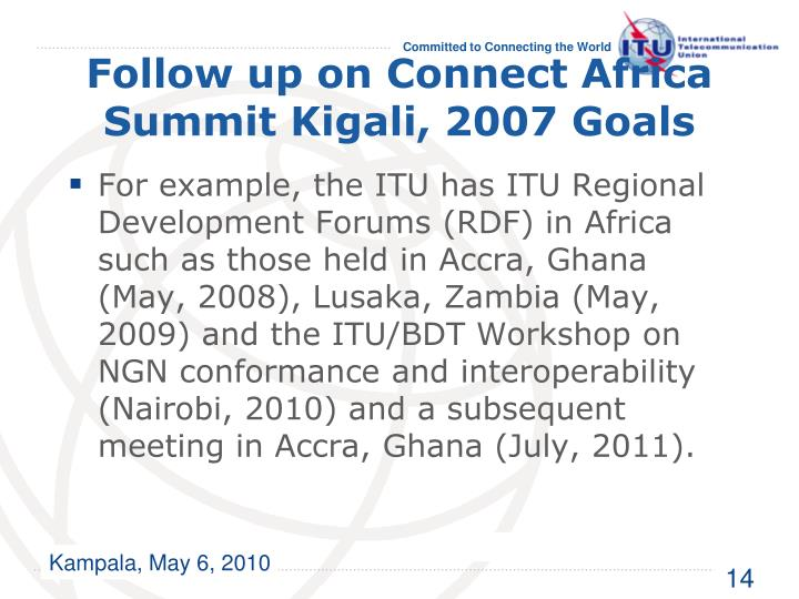 Follow up on Connect Africa Summit Kigali, 2007 Goals