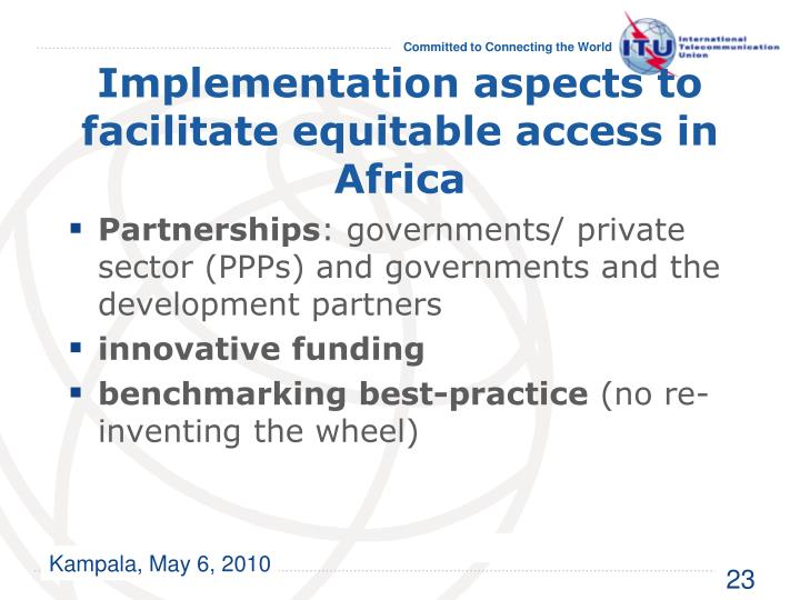 Implementation aspects to facilitate equitable access in Africa