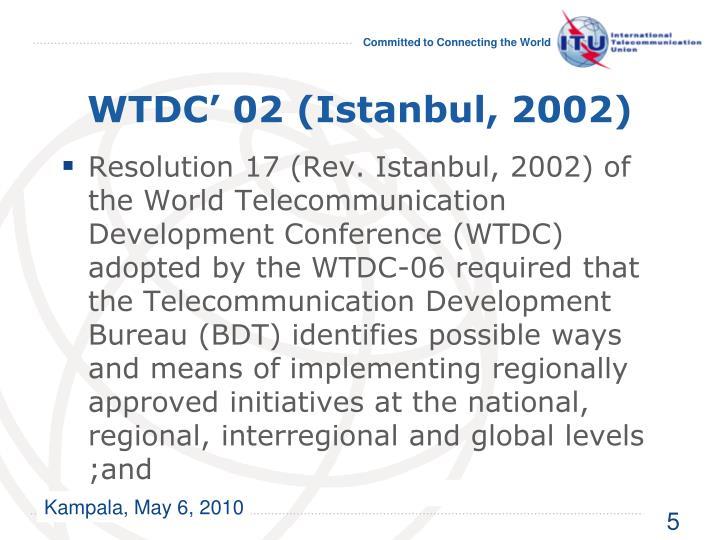 WTDC' 02 (Istanbul, 2002)