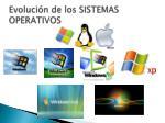evoluci n de los sistemas operativos