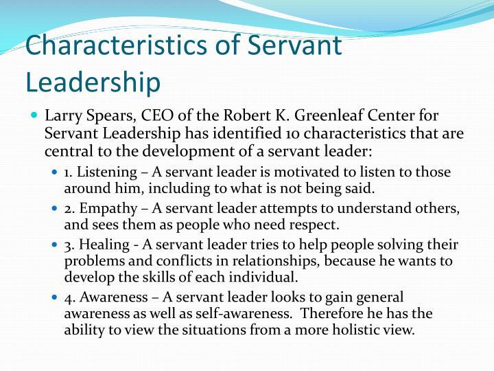 Characteristics of Servant Leadership