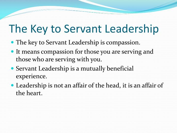 The Key to Servant Leadership
