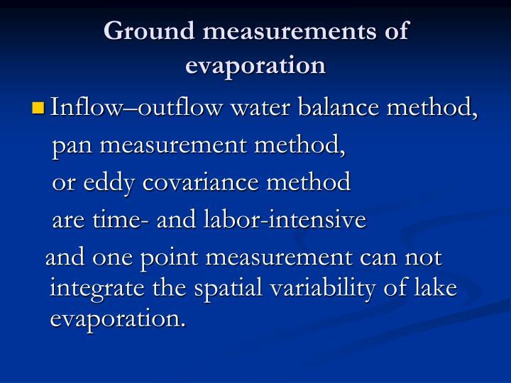 Ground measurements of evaporation