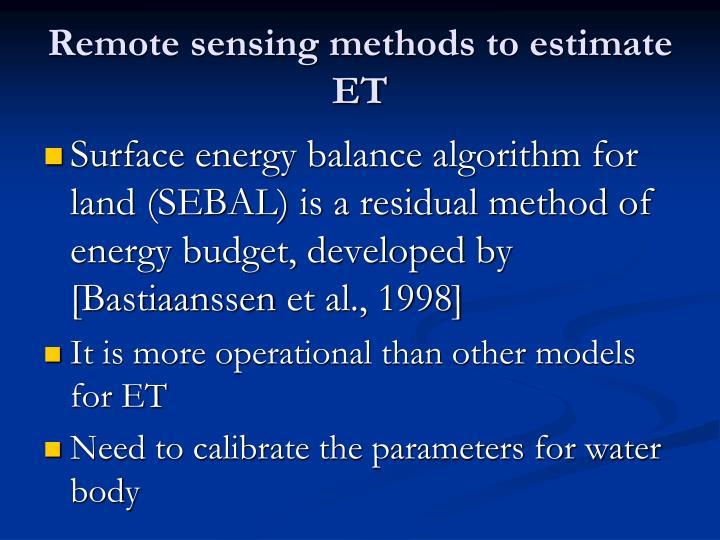 Remote sensing methods to estimate ET