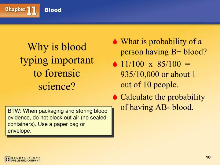 Why is blood typing important to forensic science?