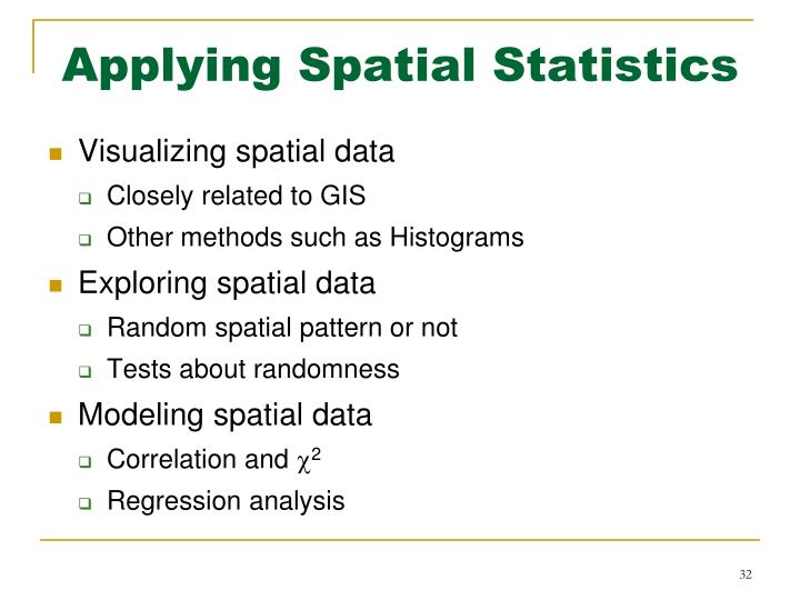 Applying Spatial Statistics
