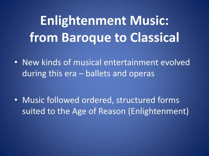 Enlightenment Music: