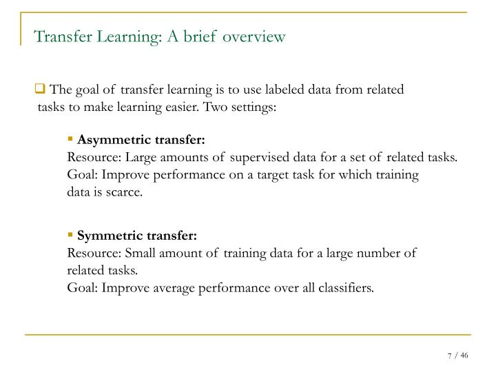 Transfer Learning: A brief overview