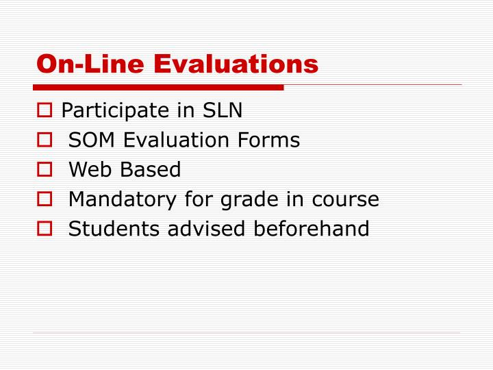 On-Line Evaluations