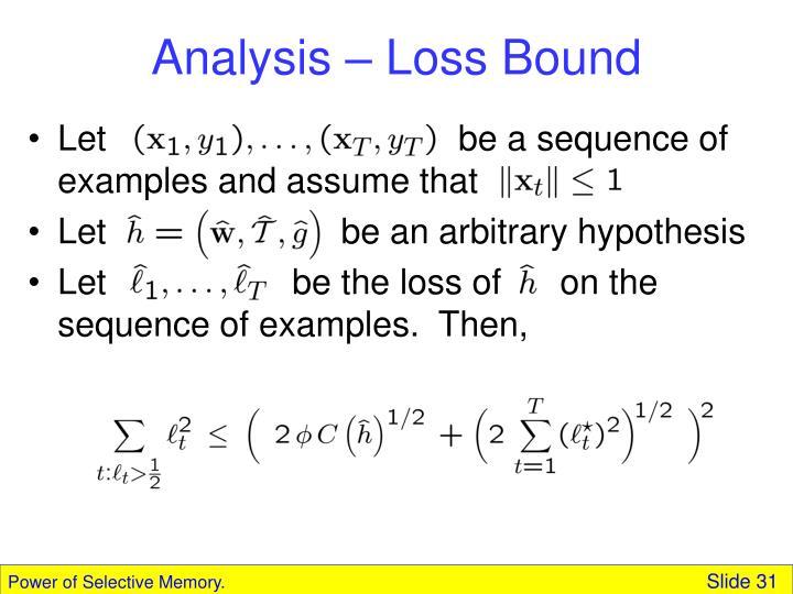 Analysis – Loss Bound