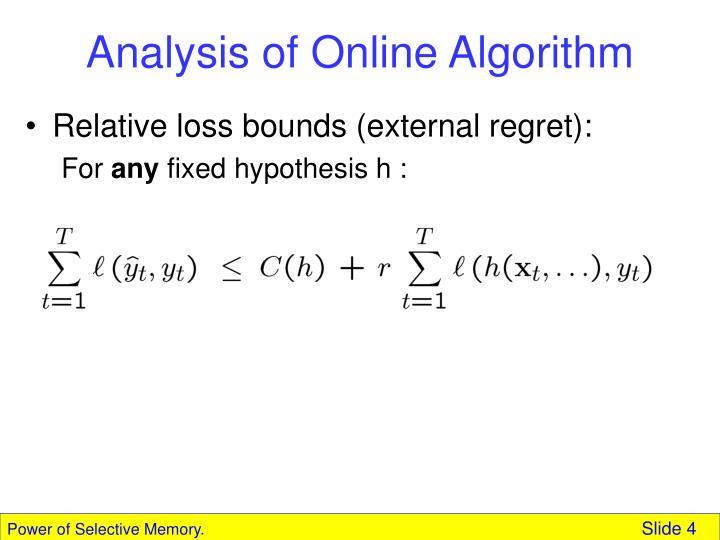 Analysis of Online Algorithm
